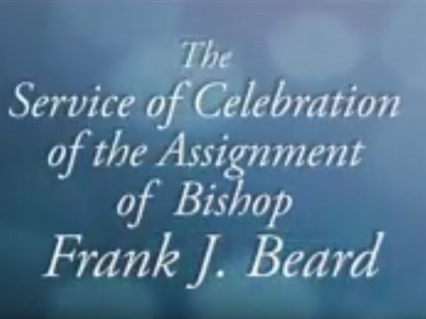 Service of Celebration of the Assignment of Bishop Frank Beard